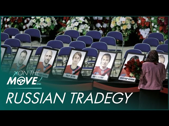 Tragedy Strikes For The Russian Ice Hockey Team | Mayday | On The Move