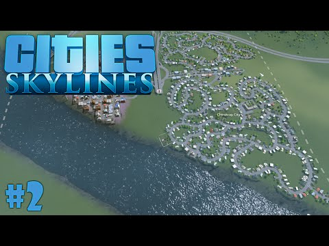 Cities: Skylines - Episode 2 - The Middle Residence