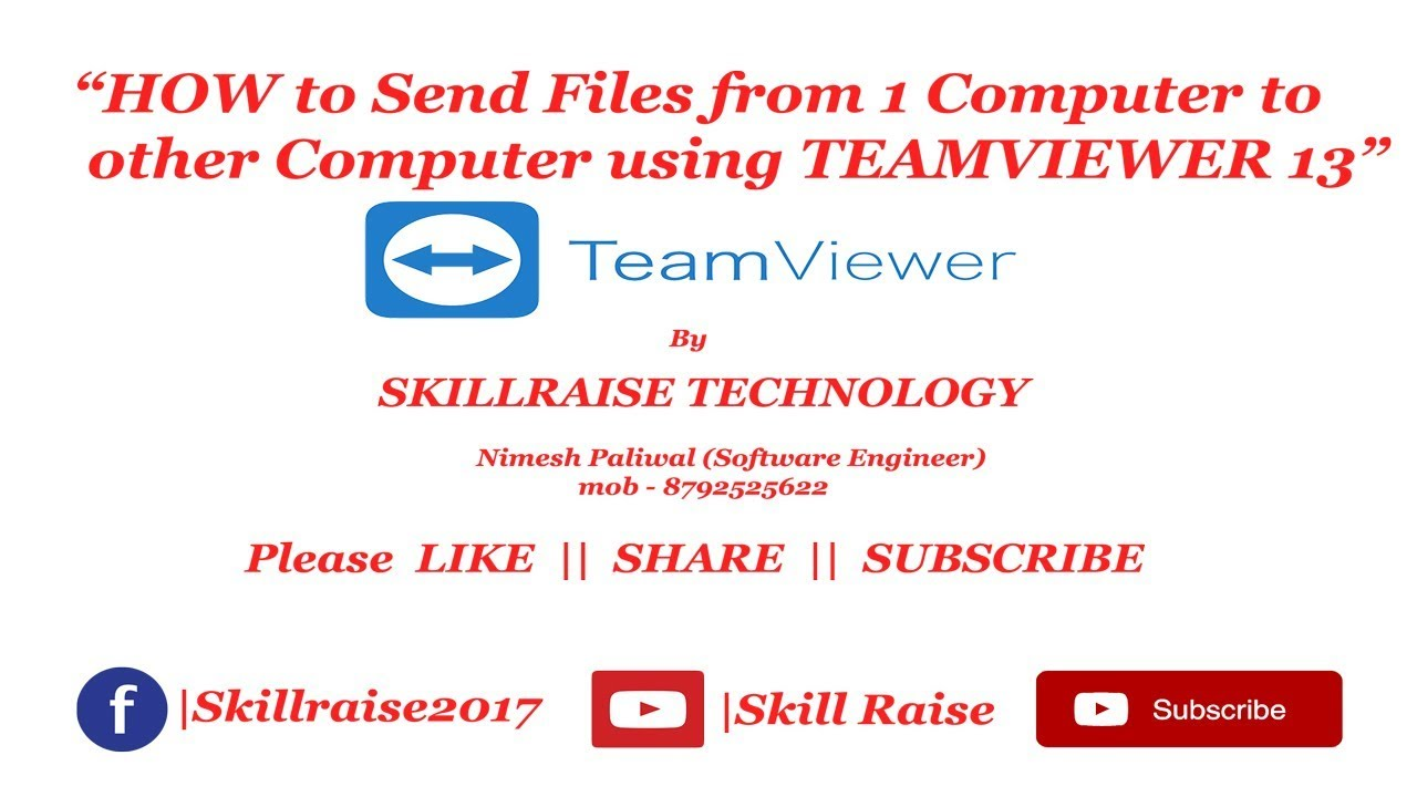 PC to PC File Transfer Using Team-Viewer 13|| By Skill Raise - YouTube