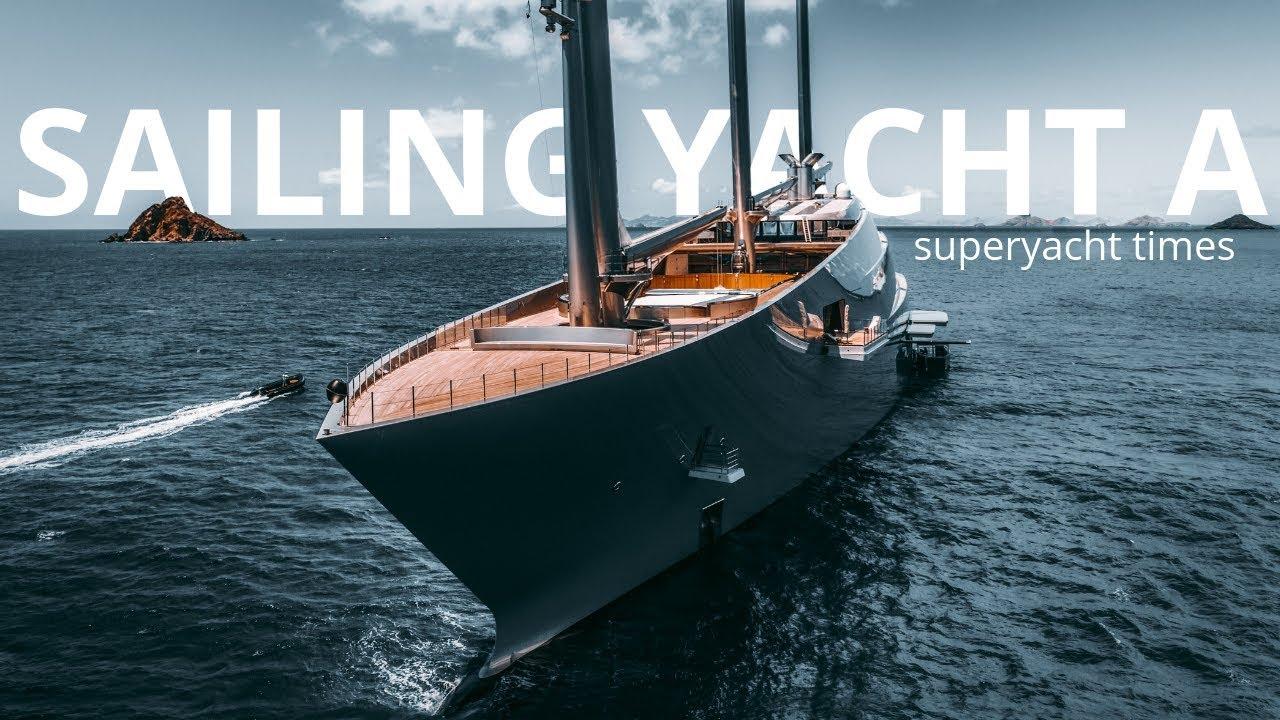 Sailing Yacht A >> Super Sailing Yacht A In Saint Barths