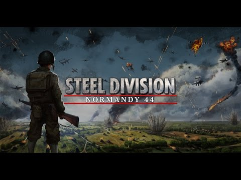 Steel Division: Normandy 44 - Beta gameplay twitch stream 28/04/17