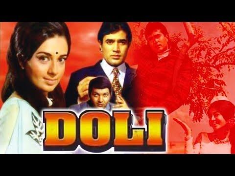 Doli (1969) Full Hindi Movie | Rajesh Khanna, Babita, Prem Chopra, Nazima