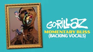 Gorillaz • Momentary Bliss ft. slowthai & Slaves (All Backing Vocals)