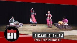 Tatkaar Tarangam | Kathak-Kuchipudi face off