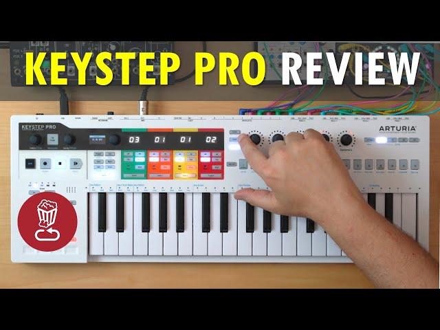 Arturia KEYSTEP PRO // Review & full tutorial // vs BeatStep Pro and SL mk3