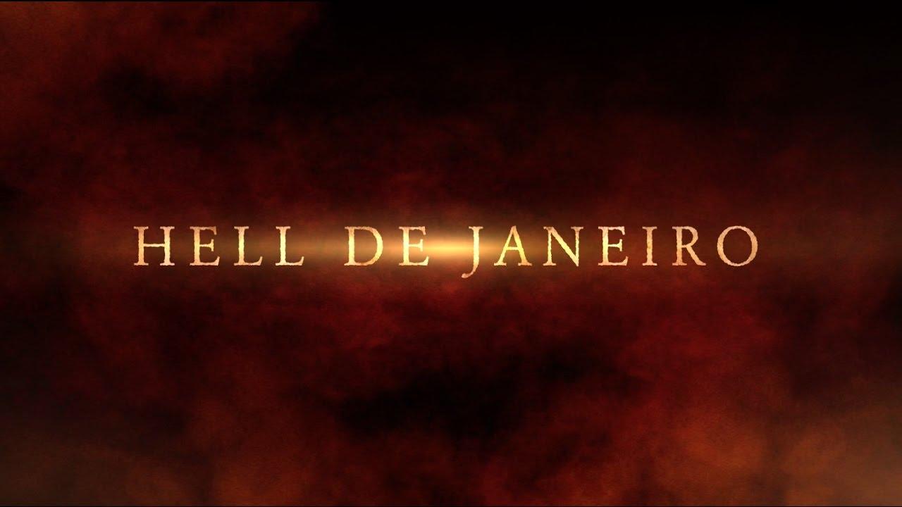Resultado de imagem para hell de janeiro