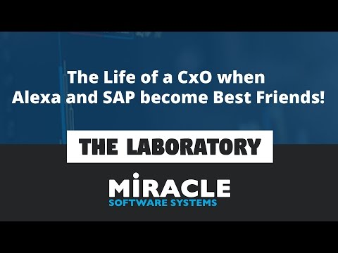 The Life of a CxO when Alexa and SAP become Best Friends   The Laboratory