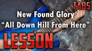 New Found Glory-All Down Hill From Here-Guitar Lesson-Tutorial-How to play-Tabs