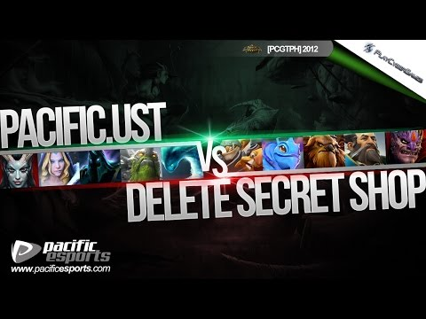 [PCGTPH] Pacific UST vs Delete Secret Shop