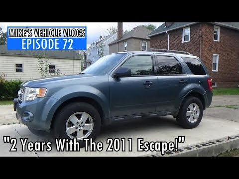 "VEHICLE VLOG 72 - ""2 Years With The 2011 Escape!"""