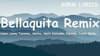 Download Dalex - Bellaquita Remix  ft Lenny Tavarez, Anitta, Natti Natasha, Farruko Justin Quiles (Letra) Mp3 and Videos