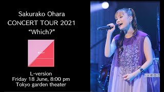 "Sakurako Ohara -  CONCERT TOUR 2021""Which?"" L-version for J-LOD LIVE"