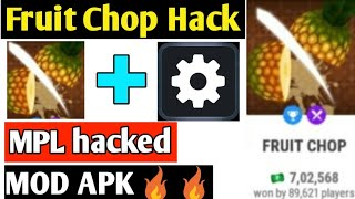 Mpl Mod Apk Fruit Chop