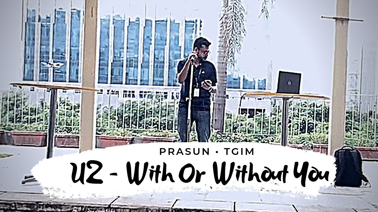 Download U2 - With Or Without You | Impromtu Kaorake