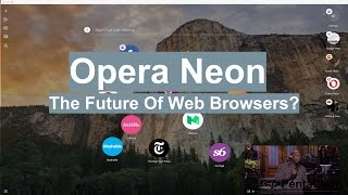 Opera Neon Web Browser Review - Pros and Cons
