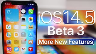 iOS 14.5 Beta 3 - More New Features