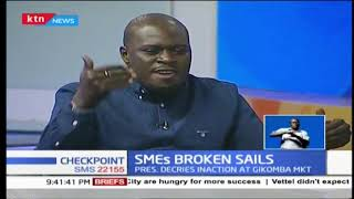 SMEs Broken Sails: The critical role that SMEs play to Kenya\'s economy | #Checkpoint