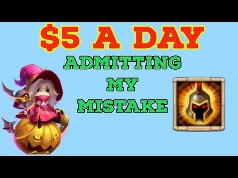 $5 A DAY. I MADE A MISTAKE. TRIXIE TREAT. WAR GOD. CASTLE CLASH.
