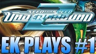 NFS Underground 2 - #1 Fast & Furious Baby !!! - EK Plays