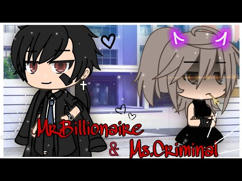 Mr.Billionaire and Ms.Criminal