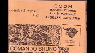 Comando Bruno - Redentor 2 Reprise