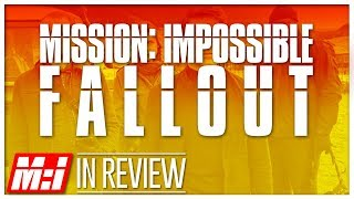 Mission Impossible: Fallout - Every Mission Impossible Movie Reviewed & Ranked