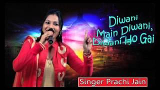Deewani Deewani...!!! # Latest Jain Song 2017 # Singer Prachi Jain #