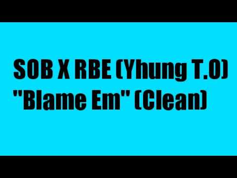 SOB X RBE (Yhung T.O)