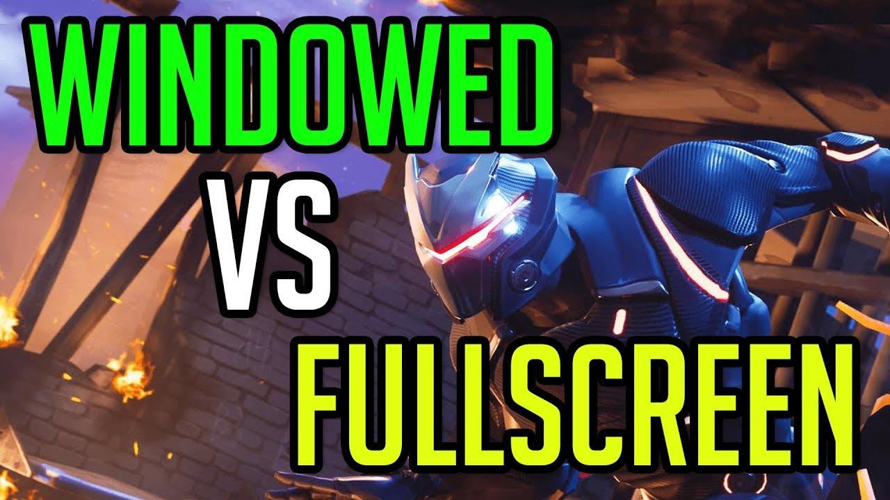 Fortnite: Battle Royale | Fullscreen vs Windowed Fullscreen | GTX 1080 & i7  6700K @ 4 6GHz