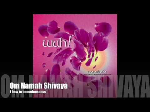 Wah! SAVASANA - Om Namah Shivaya