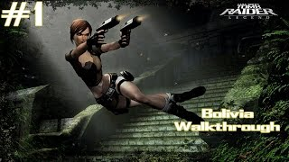 Tomb Raider Legend - [Part 1 - 100% Complete] - Bolivia