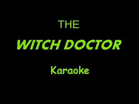 THE WITCH DOCTOR   Karaoke