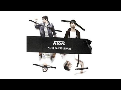 ÁTOA - Nerd Da Faculdade (áudio)