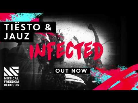 Tiësto & Jauz - Infected [FREE DOWNLOAD]