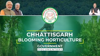 Chhattisgarh: Blooming Horticulture