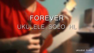 Forever - Ukulele solo Hoang Luu