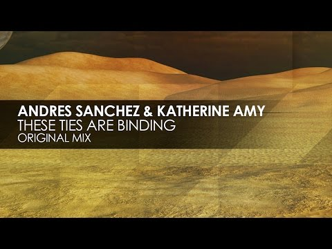 Andres Sanchez & Katherine Amy - These Ties Are Binding