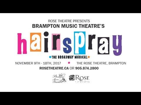 Hairspray November 9th-18th, 2017 @ Rose Theatre Brampton