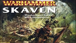 Warhammer Lore With GreyHunter: The Skaven