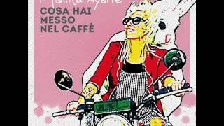 Malika Ayane - Cosa Hai Messo Nel Caffè