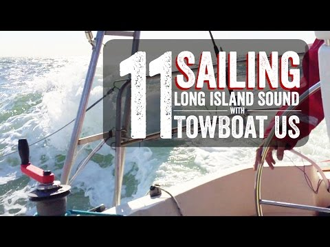 Escape 11 Sailing Long Island Sound with TowBoat US