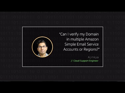 Can I verify my Domain in multiple AWS Simple Email Service Accounts or Regions?