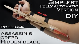 How to make Assassin 39 s Creed Hidden blade EASIEST WAY Fully automatic