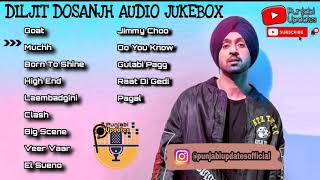 Best of Diljit Dosanjh All songs Non-stop Top Hits latest Punjabi Jukebox 2020 Back to Back Playlist