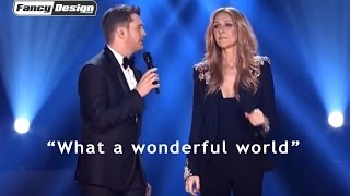 What a Wonderful World • Mashup - Michael Buble + Celine Dion