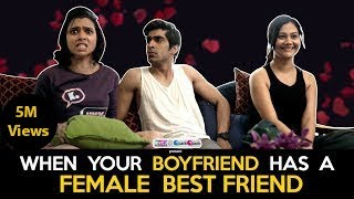 When Your Boyfriend Has A Female BFF | Ft. Shreya Gupto, Keshav & Shreya | RVCJ | Valentine Special