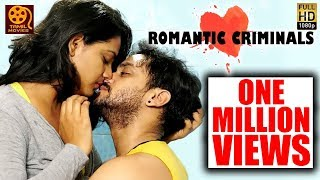 Romantic Criminals (2019) Tamil Full Movie HD | Manoj Nandam, Vinay.K, Avanthika, Divya Vijju