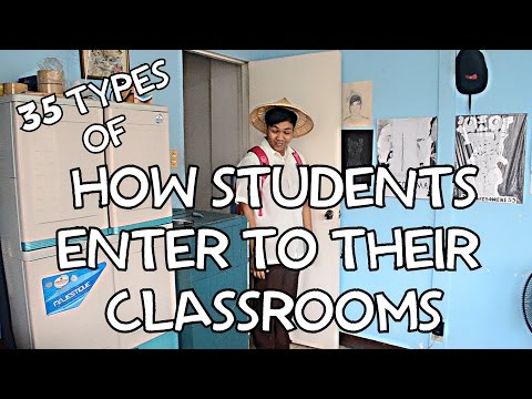 35 Types of How Students Enter To Their Classrooms