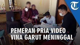 Pemeran Pria Video Vina Garut, Idap 3 Penyakit hingga Meninggal Dunia