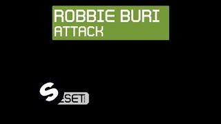 Robbie Buri - Attack (Original Mix)